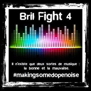 Bril Fight 4 Muzik