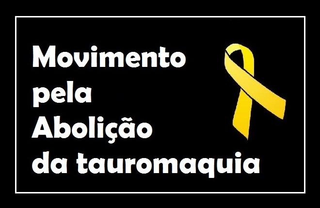 ABOLIÇÃO da tauromaquia em Portugal e no Mundo