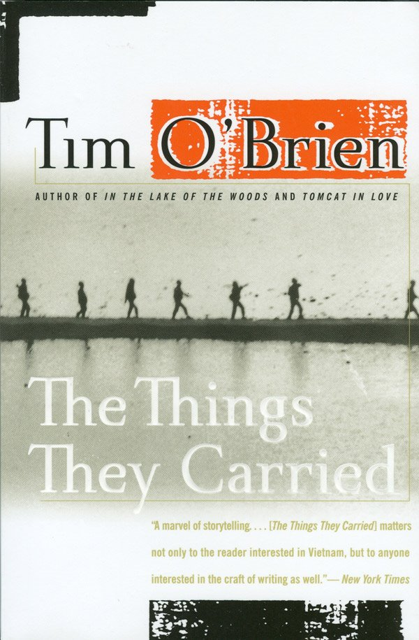 the effects of war in tim obriens the things they carried Tim o'brien's the things they carried is an example of what i call a narrative of  failure  seemingly endless supplementation, the effect of which is, as ross   point of understanding to take away from the experience of the vietnam war.