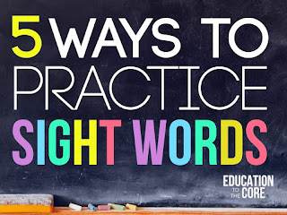 5 ways to Practice Sight Words from Education to the Core