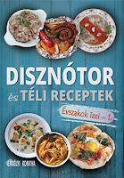 Megjelent új sorozatunk - Évszakok ízei  -  első kötete Disznótor és Téli receptek címmel