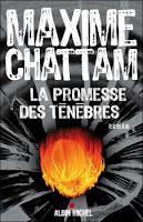 La promesse des ténèbres - Maxime Chattam