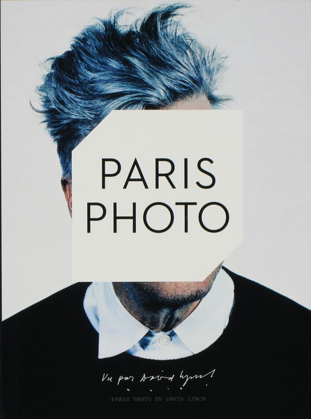 Paris Photo by David Lynch and ed. by Julian Frydman