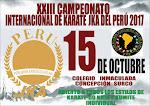 XXIII CAMPEONATO INTERNACIONAL DE KARATE JKA DEL PERU 2017  Lima-Perù