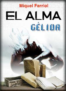 EL ALMA GÉLIDA