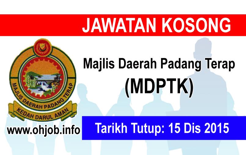 Jawatan Kerja Kosong Majlis Daerah Padang Terap (MDPTK) logo www.ohjob.info disember 2015