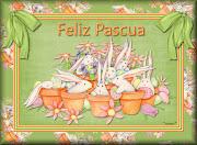 LLEGA LA PASCUA - 3 - pascua feliz pascua