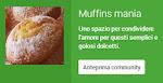 Muffins mania...la community