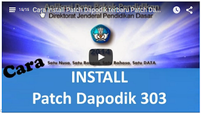 Video Tutorial Cara Install Patch Dapodik terbaru Patch Dapodikdas 3.0.3