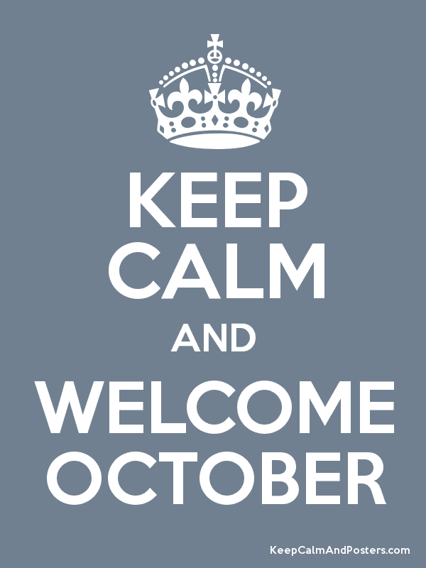 Love and Images: Hello October
