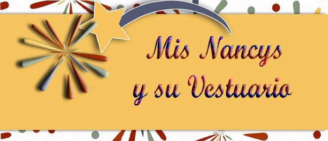 MIS NANCYS Y SU VESTUARIO