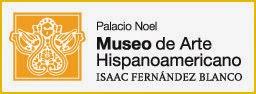 1 Temporada en el Palacio Noel del Museo de Arte Hispanoamericano Isaac Fernández Blanco