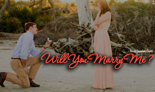 Love Quotes | Will You Marry Me