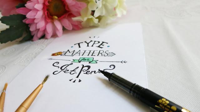 type matter for jet pens