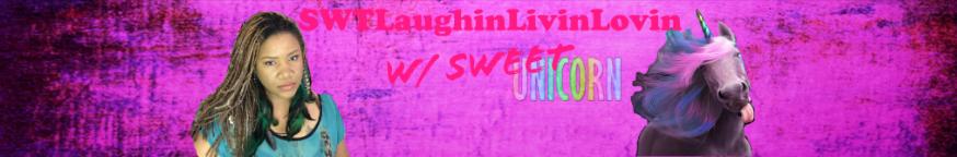 Sweet Laughin Livin Lovin - (SWTLaughinLivinLovin)