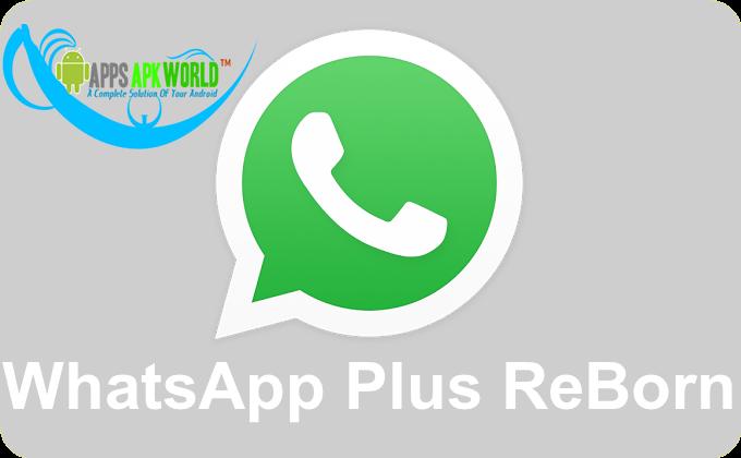 WhatsApp Plus Reborn 1.69 AntiBan No Ban Material Design OsmDroid.apk