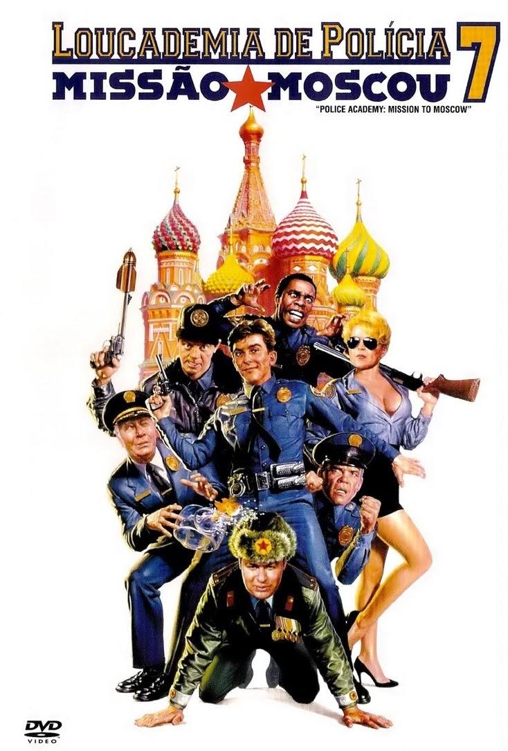 Loucademia de Polícia 7: Missão Moscou – Dublado (1994)