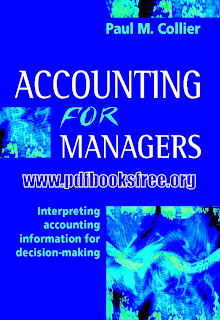 Accounting for Managers by Paul M. Collier Free Download in PDF