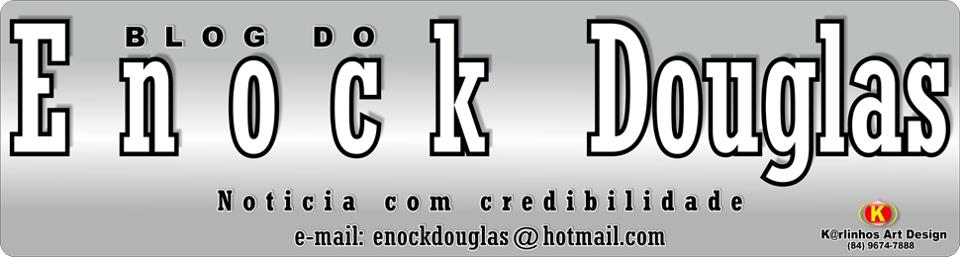 BLOG DO ENOCK DOUGLAS