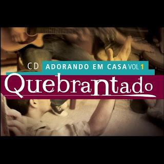 Vineyard - Adorando Em Casa Vol.01 - Quebrantado 2011