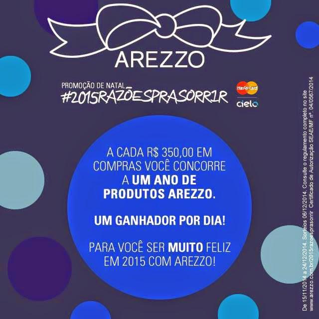 "Promoção de Natal Arezzo - ""#2015razoesprasorrir"""