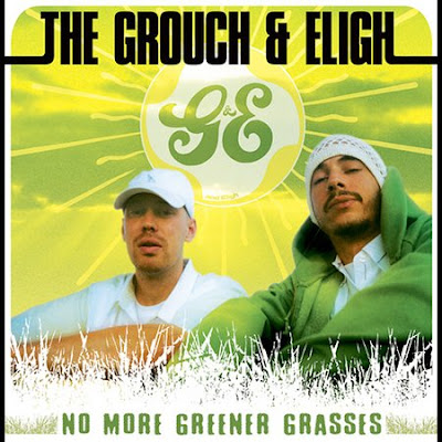 The Grouch & Eligh – No More Greener Grasses (CD) (2003) (FLAC + 320 kbps)