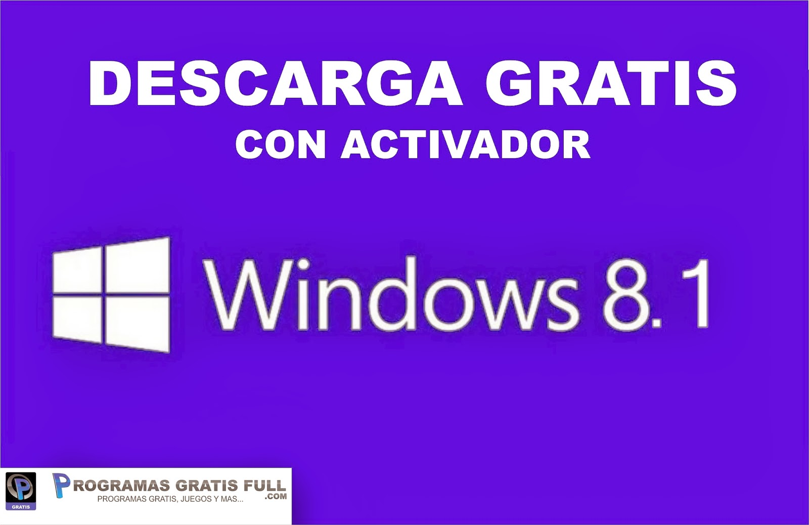 descargar activador de windows 8.1 64 bits gratis