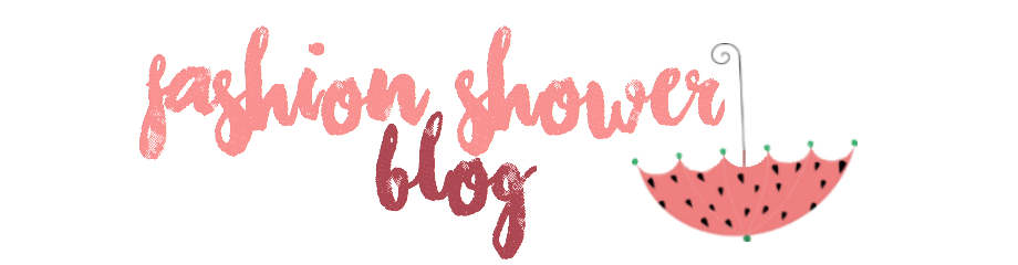 Fashion Shower Blog