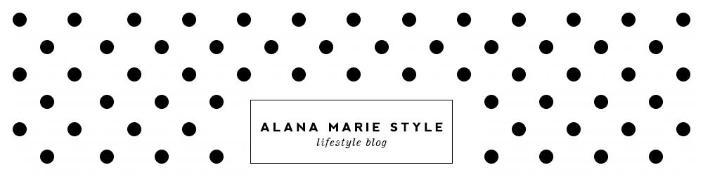 Alana Marie Style