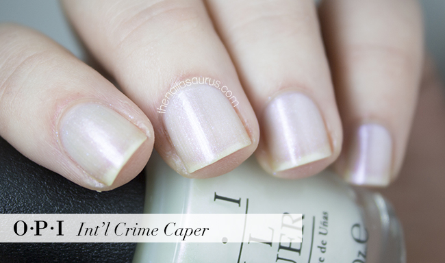 OPI Int'l Crime Caper Swatch | The Nailasaurus | British Nail Blog