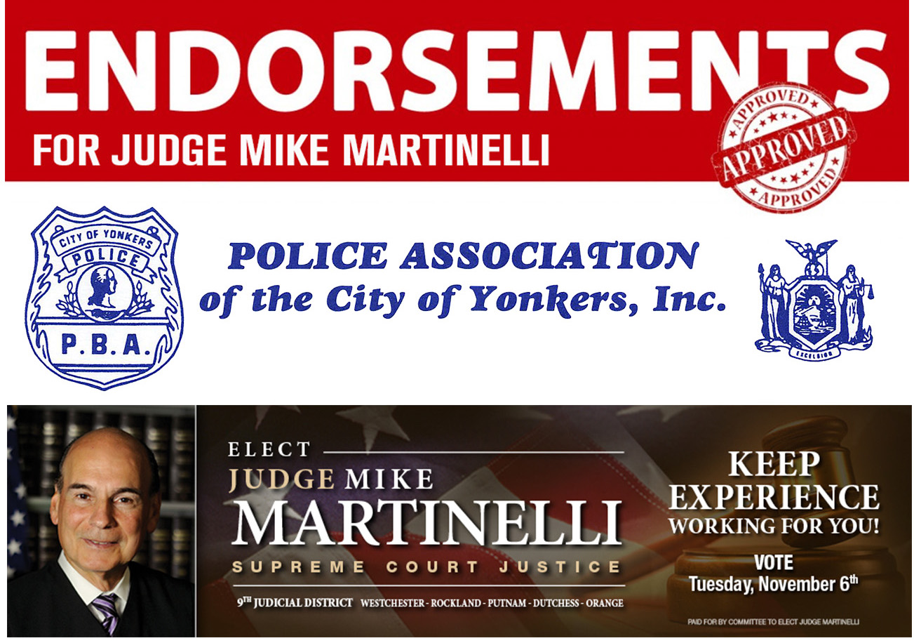 Judge Michael Martinelli gets endorsed by Police Association of Yonkers, Inc.