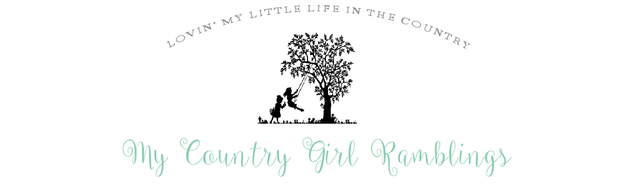 My Country Girl Ramblings