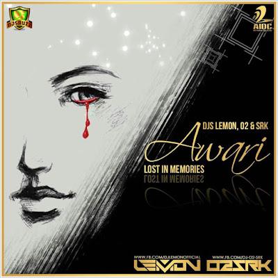 AWARI (EK VILLAIN) – DJ LEMON , O2 & SRK REMIX