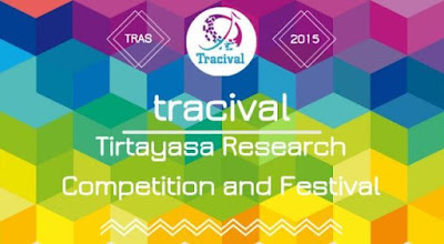 "LKTIN ""Tirtayasa Research Competition and Festival (TRACIVAL) 2015"