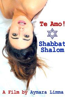 Te Amo Shabbat Shalom