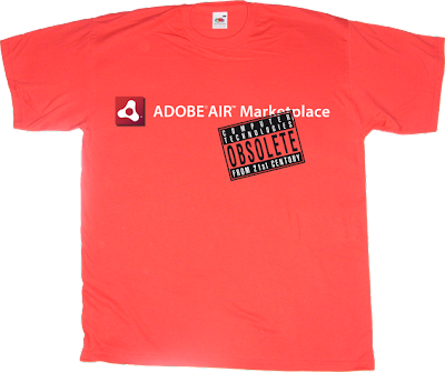 adobe obsolete OCTFTC air t-shirt ephemeral-t-shirts