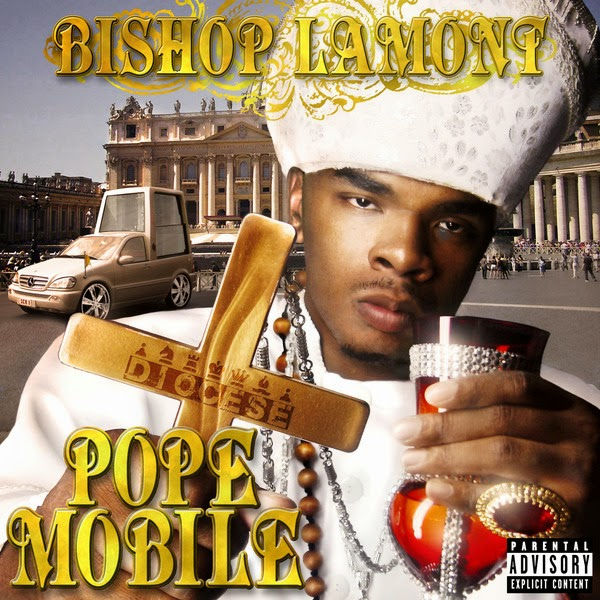 Bishop Lamont - Pope Mobile Cover