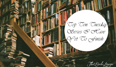 Top Ten Tuesday: Ten Finished Series I Have Yet to Finish