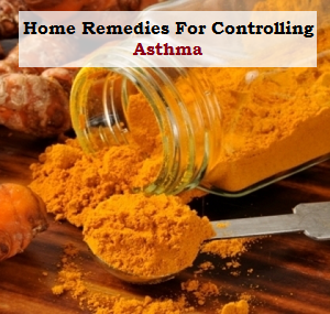 Home Remedies For Controlling Asthma