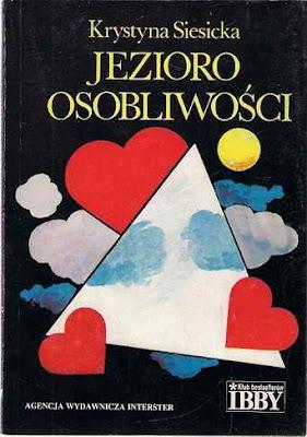 """Krystyna Siesicka – """"Jezioro Osobliwości"""""""
