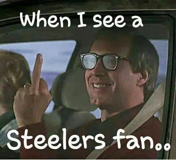 when I see a steelers fan..