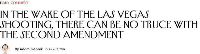 http://www.newyorker.com/news/daily-comment/after-the-las-vegas-shooting-there-can-be-no-truce-with-the-second-amendment