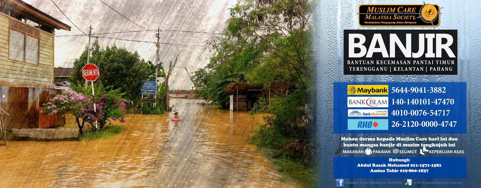 muslim care, bantuan banjir, pantai timur, gelombang pantai timur