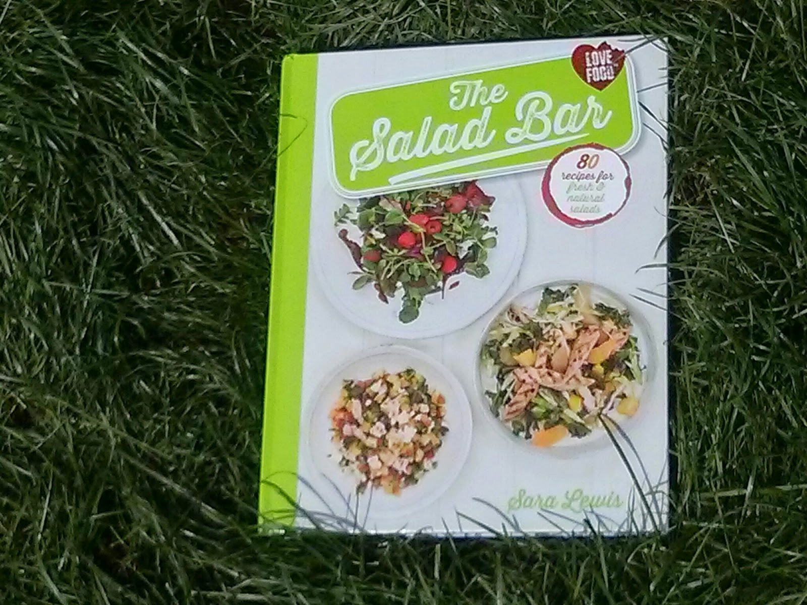The Salad Bar Book (on my lovely green lawn)