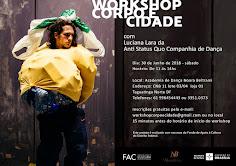 WORKSHOP GRATUITO: CORPO E CIDADE com LUCIANA LARA