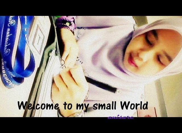 Welcome to my small World