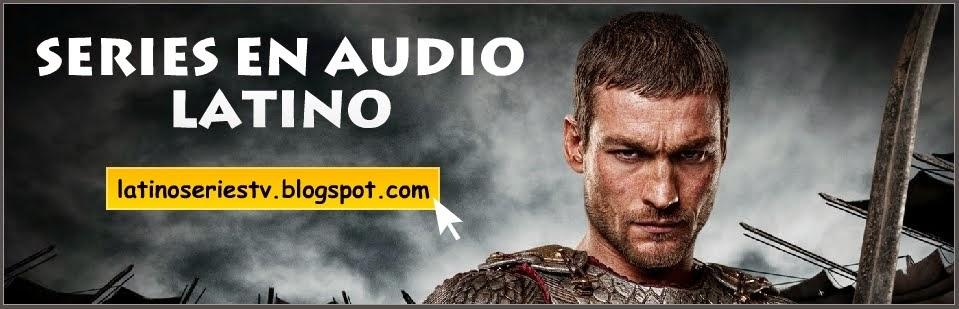 Latino Series Tv [Ver Series Online] [Audio Latino] [Películas] [Sin Virus]