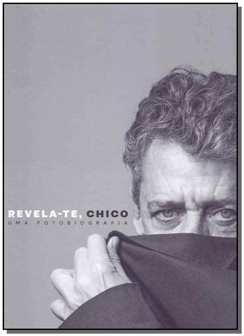 Chico Buarque: Fotobiografia