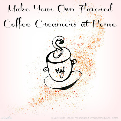 DIY Flavored Coffee Creamers