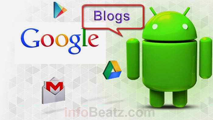Best Android Google apps for Bloggers